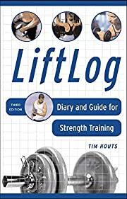 LiftLog: Diary and Guide for Strength…