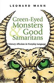 Green-Eyed Monsters and Good Samaritans:…