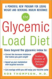 The Glycemic-Load Diet: A powerful new…