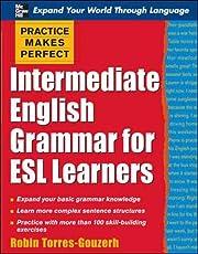 Practice Makes Perfect: Intermediate English…