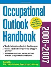 Occupational Outlook Handbook, 2006-2007…
