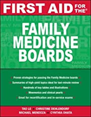 First Aid for the Family Medicine Boards…