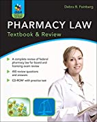 Pharmacy Law: Textbook & Review by Debra…