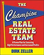 The Champion Real Estate Team: A Proven Plan…