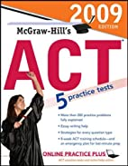 McGraw-Hill's ACT, 2009 Edition by…