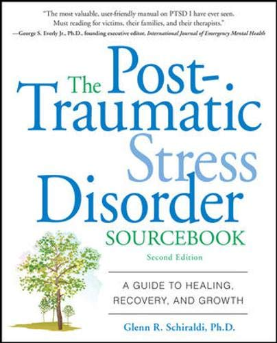 Image for The Post-Traumatic Stress Disorder Sourcebook: A Guide to Healing, Recovery, and Growth