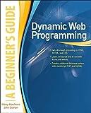 Dynamic web programming : a beginner's guide / Marty Matthews, John Cronan