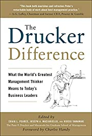 The Drucker Difference: What the World's…