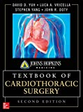 The Johns Hopkins manual of cardiothoracic surgery / [edited by] David D. Yuh, Luca A. Vricella, William Baumgartner