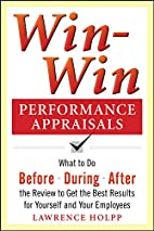 Win-Win Performance Appraisals: What to Do…