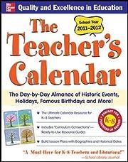 The Teachers Calendar 2011-2012 (Teacher's…