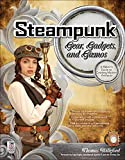 Steampunk Gear, Gadgets, and Gizmos: A Maker's Guide to Creating Modern Artifacts, Willeford, Thomas