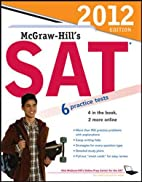 McGraw-Hill's SAT, 2012 Edition by…