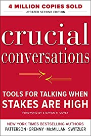 Crucial Conversations Tools for Talking When…