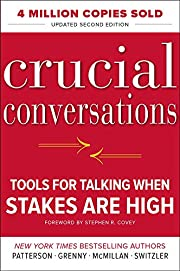 Crucial conversations : tools for talking…