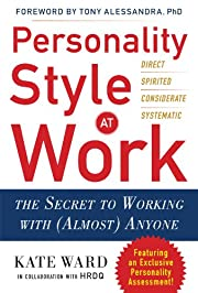 Personality Style at Work: The Secret to…