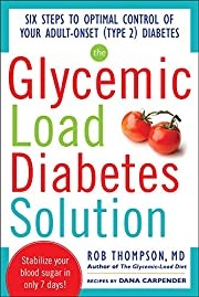 The Glycemic Load Diabetes Solution: Six…