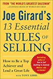 My 13 essential rules of selling : how to be a top achiever and lead a great life / by Joe Girard