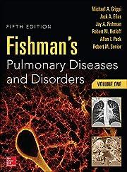 Fishman's Pulmonary Diseases and Disorders,…