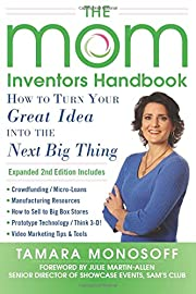 The Mom Inventors Handbook, How to Turn Your…