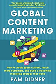 Global Content Marketing: How to Create…