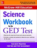 McGraw-Hill Education Science Workbook for the GED Test (Book) written by McGraw-Hill Education Editors