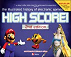 High Score!: The Illustrated History of…