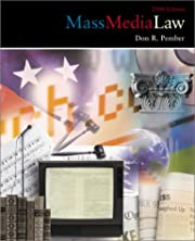 Mass Media Law, 2000 edition by Don R.…