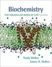 Biochemistry: The Molecular Basis of Life…