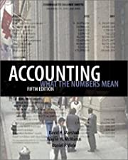 Accounting: What the Numbers Mean de David…