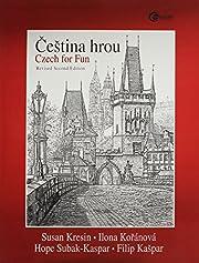 Cestina Hrou - Czech for Fun de Susan Kresin