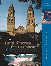 Latin America and The Caribbean: Lands and…