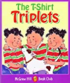 The T-Shirt Triplets: Level 4 (McGraw-Hill…