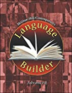 Language Builder-Advanced by McGraw-Hill