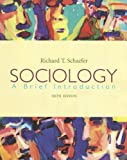 Sociology a brief introduction richard t schaefer details trove sociology a brief introduction richard t schaefer fandeluxe Image collections