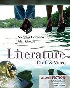 Literature: Craft and Voice (Volume 1,…