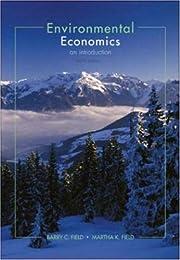 Environmental Economics de Barry Field