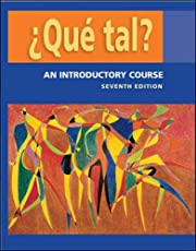 ¿Que tal?: An Introductory Course Student…