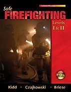 Safe Firefighting Levels I & II w/ Student…