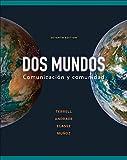 Dos Mundos: Comunicacion y Comunidad (Book) written by Elias Miguel Munoz, Jeanne Egasse, Magdalena Andrade, Tracy Terrell
