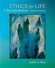 Ethics for Life: A Text with Readings av…