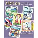Metas Spanish in Review, Moving Toward Fluency