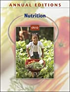 Annual Editions: Nutrition 09/10 by Dorothy…