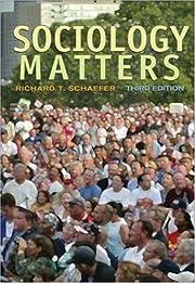 Sociology Matters – tekijä: Richard T.…