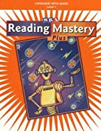 Reading Mastery 1 2002 Plus Edition:…