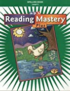 Reading Mastery 2 2001 Plus Edition:…
