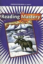 SRA Reading Mastery Plus, Presentation Book…