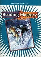 Reading Mastery 5 2001 Plus Edition:…