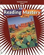 Reading Mastery Plus Grade 6, Additional…