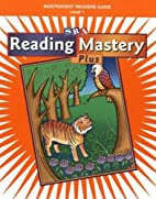 Reading Mastery I Independent Readers Plus…